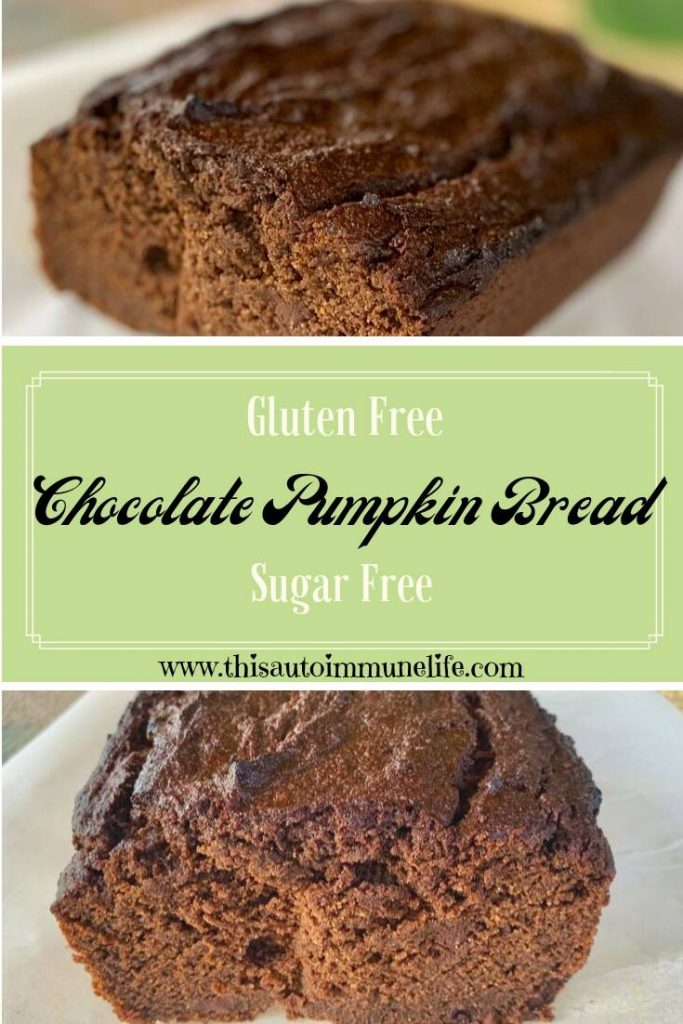 Gluten, Dairy and Sugar free chocolate pumpkin bread from www.thisautoimmunelife.com #chocolatepumpkinbread #pumpkinbread #glutenfree #sugarfree #dairyfree #fall