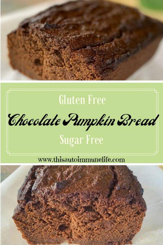 Gluten, Dairy and Sugar free chocolate pumpkin bread from www.thisautoimmunelife.com #chocolatepumpkinbread #pumpkinbread #glutenfree #sugarfree #dairyfree #fall