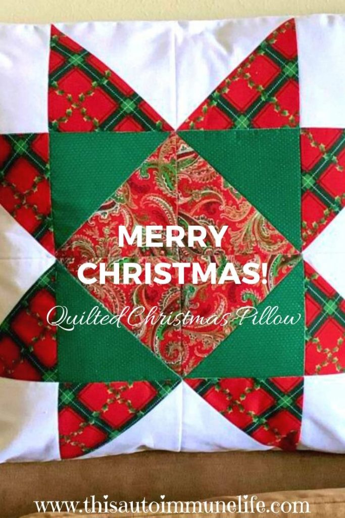 Quilted Christmas Pillow to decorate your home for the holidays from www.thisautoimmunelife.com #Christmas #quilt #pillow