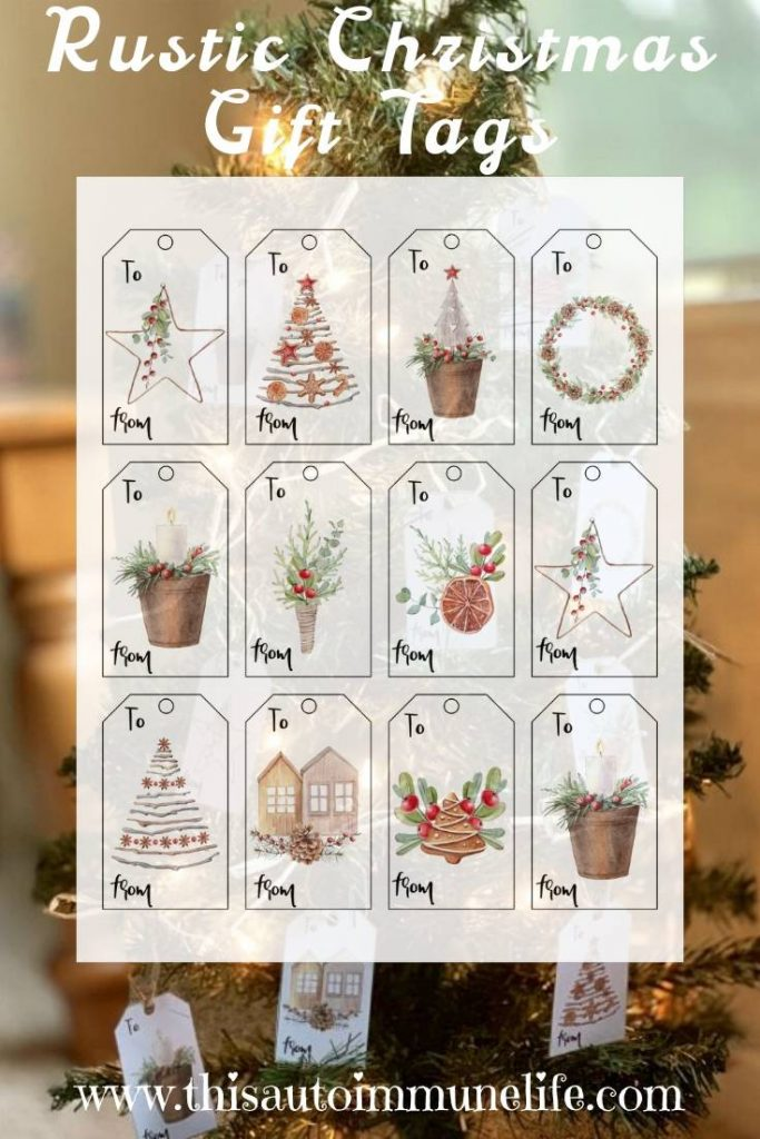 Rustic Christmas Gift Tags from www.thisautoimmunelife.com #Christmas #gifttags #rustic